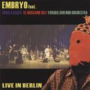 Live In Berlin/Embryo