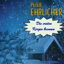 Die ersten Kerzen brennen/Peter Ehrlicher