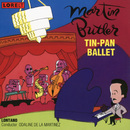Tin-Pan Ballet/Lontano