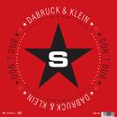 Don't Dub - Taken From Superstar Recordings/Dabruck & Klein