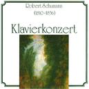 Robert Schumann - Klavierkonzert/Robert Schumann - Klavierkonzert
