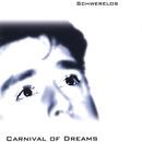 Schwerelos/Carnival Of Dreams