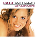 So Much More/Paige Williams