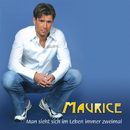Man sieht sich im Leben immer zweimal/Maurice