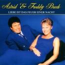 Liebe ist das Feuer einer Nacht/Astrid & Freddy Breck