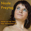 Überall auf der Welt fängt Weihnachten an/Nicole Freytag