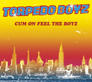 Cum On Feel The Boyz/Torpedo Boyz