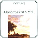 Edvard Grieg: Klavierkonzert A-Moll/Edvard Grieg: Klavierkonzert A-Moll