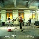 Weathergirl/Being 747
