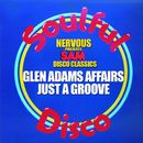 Just A Groove/Glen Adams Affair