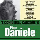 'E cchiù bell' canzone 'e Pino Daniele/PINO DANIELE