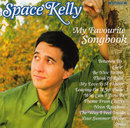 My Favourite Songbook/Space Kelly