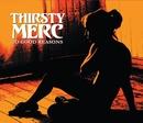 20 Good Reasons/Thirsty Merc