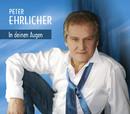 In deinen Augen/Peter Ehrlicher