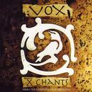 X-Chants/Vox