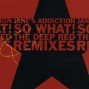 So What!  (EP)/Jane's Addiction