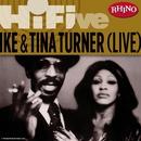 Rhino Hi-Five: Ike & Tina Turner [Live]/Ike & Tina Turner