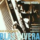 Blas Rivera/Blas Rivera Quintet