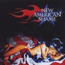 New American Shame/New American Shame