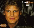 Es tut noch immer weh/Frank Lars