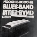 Hoochie-Coochie Blues Band/Hoochie-Coochie Blues Band