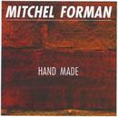 Hand Made/Mitchel Forman