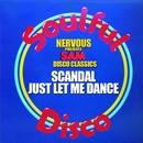Just Let Me Dance/Scandal
