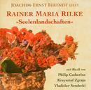 Seelenlandschaften - Joachim-Ernst Behrendt liest Rainer Maria Rilke/Joachim-Ernst Behrendt