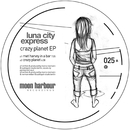Crazy Planet EP/Luna City Express