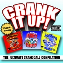 Crank It Up! The Ultimate Crank Call Compilation/Jerky Boys
