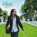 Vivons! [Bundle album + 2 titres bonus acoustiques]/Riké