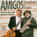 Amigos/Paul Brodie, Michael Tröster