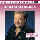 20 Suosikkia / Niin paljon rakkaus suo/Juhani Markola