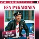 20 Suosikkia / Rokki on poikaa/Esa Pakarinen