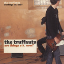 Are Things O.K. Now?/The Truffauts