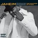 The Makings Of A Man/Jaheim