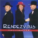 Volltreffer/Rendezvous