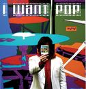 I Want Pop/Polaroid P