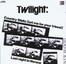 Country Waltz/Twilight
