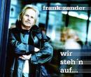 Wir steh'n auf/Frank Zander
