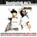 Bombattak MC's/Brasco & El Matador