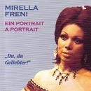Ein Portrait/Mirella Freni