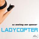 Ladycopter/DJ Beatboy Ben Spencer
