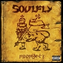 Prophecy/Soulfly