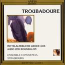 Lieder der Troubadoure aus Aude und Roussillon/Ensemble Convivencia