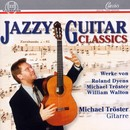 Jazzy Guitar Classics/Michael Tröster