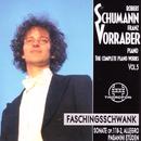 Robert Schumann: Complete Piano Works 5/Franz Vorraber