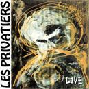Live/Les Privatiers