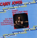 Casey's Rock 'n' Roll Show/Casey Jones