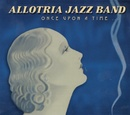 Once Upon A Time.../Allotria Jazz Band